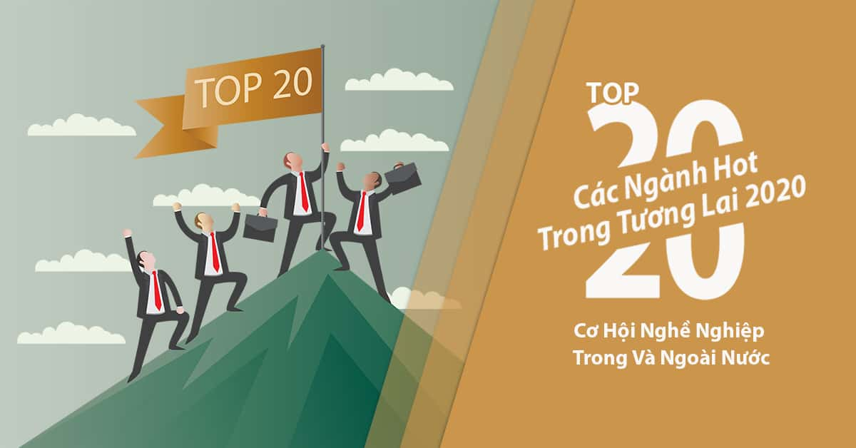 cac-nganh-hot-trong-tuong-lai-2020
